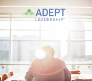 What It Means To Be An ADEPT Leader