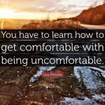 Get Comfortable With the Uncomfortable: Why Always Evolving Your Business Matters